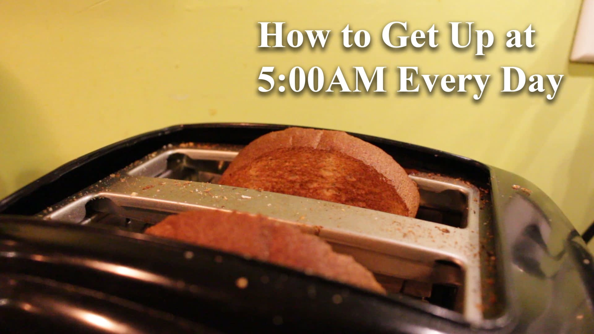 How to get up at 5AM every day