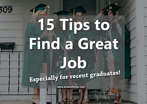 15 tips to find a great job for recent graduates main